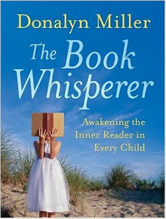 The Book Whisperer~ Creating a Classroom of Readers