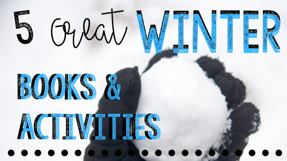 5 Great Winter Books and STEM Activities