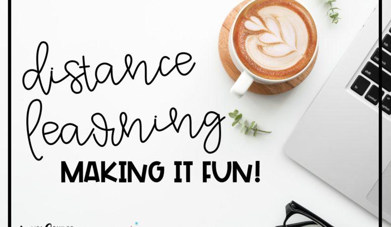 Distance Learning: Making it Fun